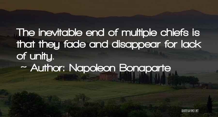 Unity And Leadership Quotes By Napoleon Bonaparte