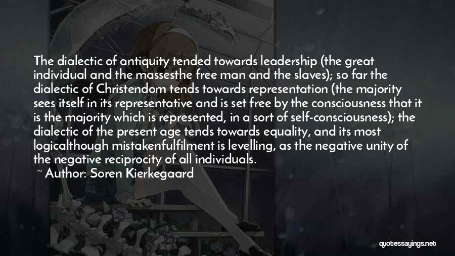 Unity And Leadership Quotes By Soren Kierkegaard
