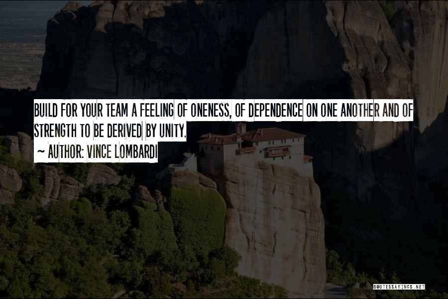 Unity And Leadership Quotes By Vince Lombardi