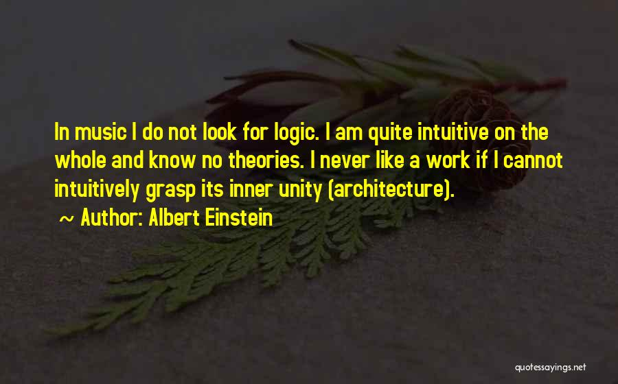 Unity And Music Quotes By Albert Einstein