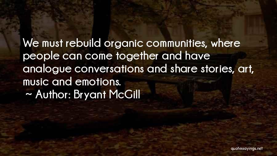 Unity And Music Quotes By Bryant McGill