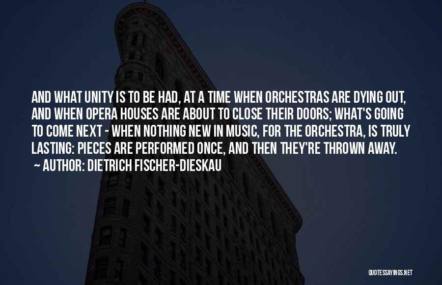 Unity And Music Quotes By Dietrich Fischer-Dieskau