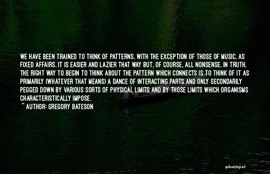Unity And Music Quotes By Gregory Bateson