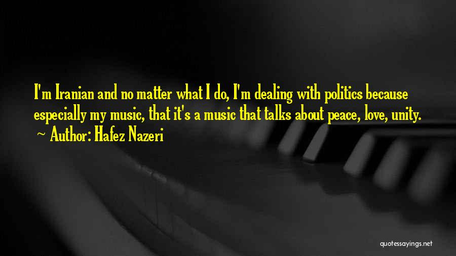 Unity And Music Quotes By Hafez Nazeri