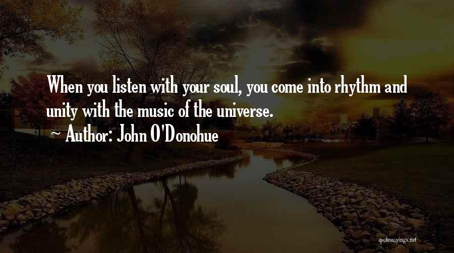 Unity And Music Quotes By John O'Donohue