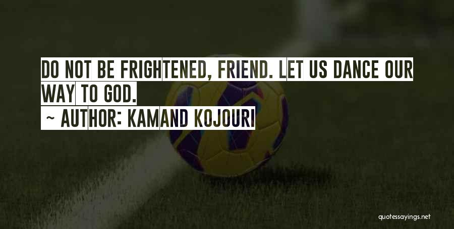 Unity And Music Quotes By Kamand Kojouri