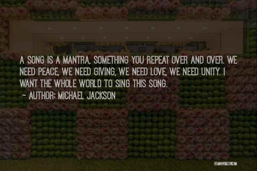Unity And Music Quotes By Michael Jackson
