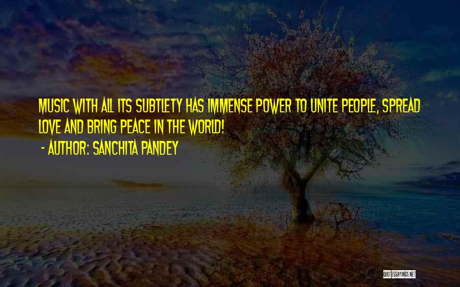 Unity And Music Quotes By Sanchita Pandey