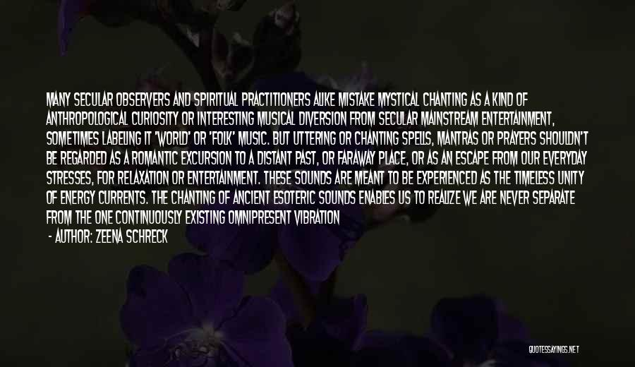 Unity And Music Quotes By Zeena Schreck