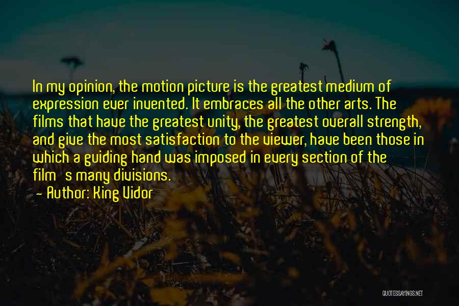 Unity Is Strength Quotes By King Vidor