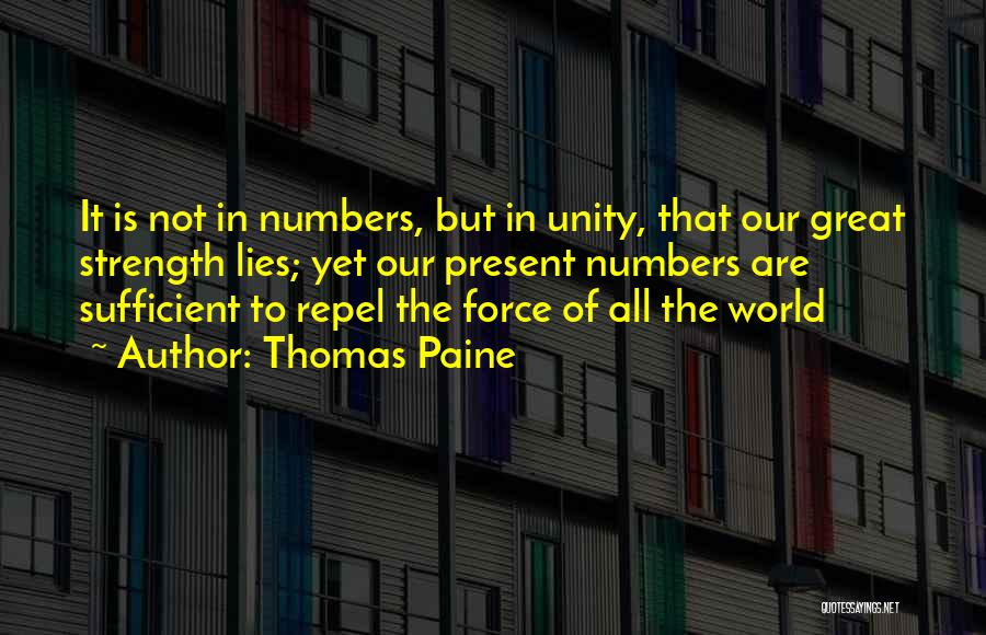 Unity Is Strength Quotes By Thomas Paine
