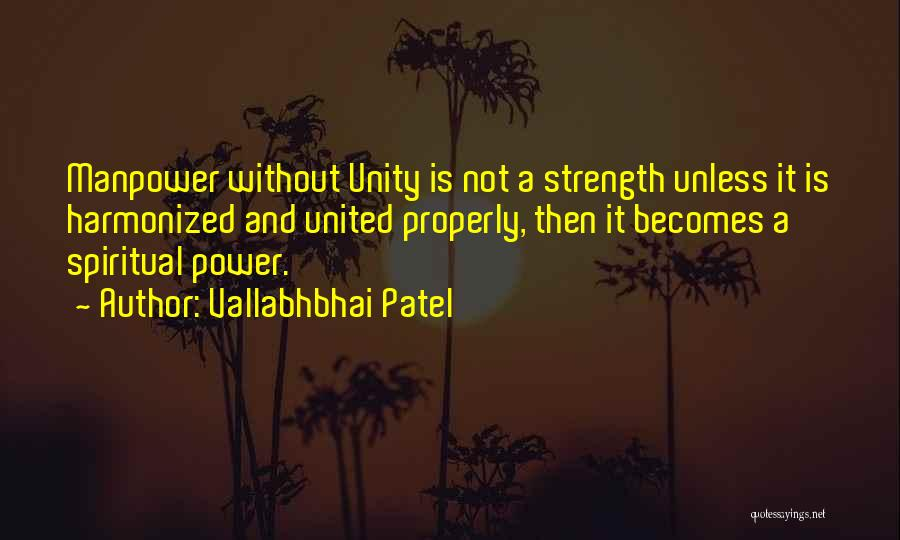 Unity Is Strength Quotes By Vallabhbhai Patel
