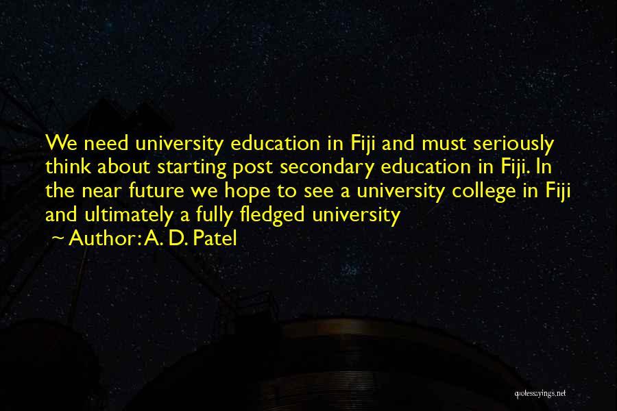 University Education Quotes By A. D. Patel