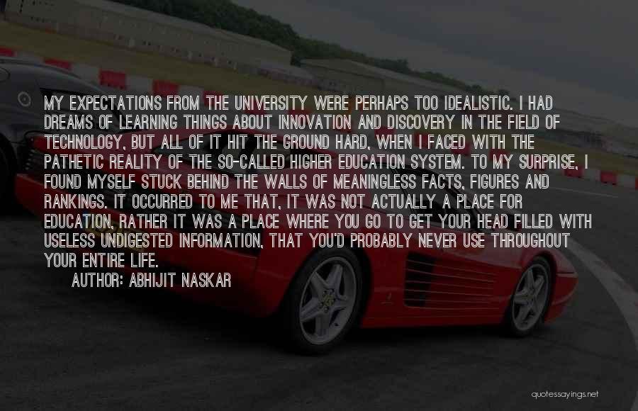 University Education Quotes By Abhijit Naskar