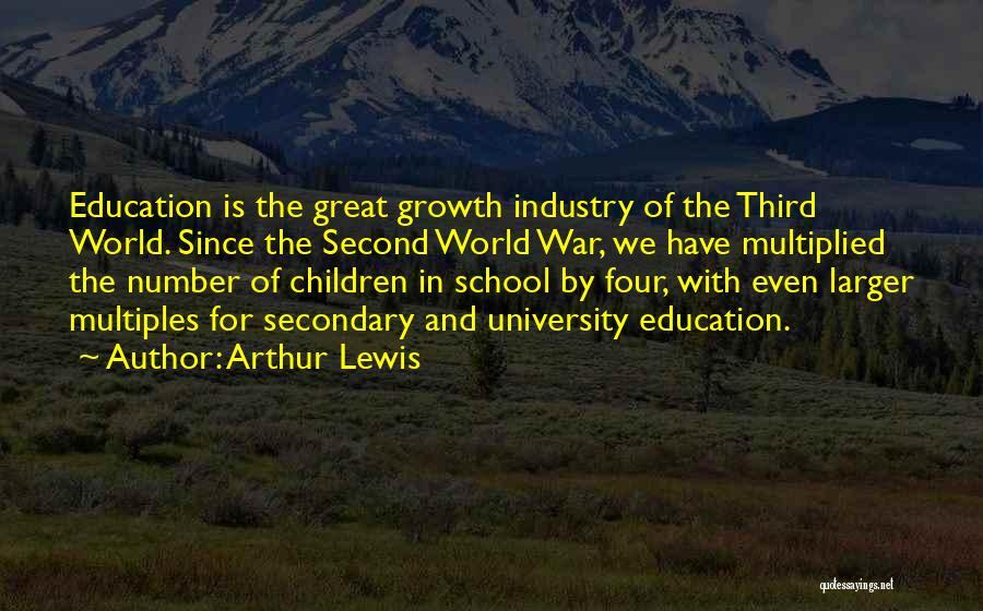 University Education Quotes By Arthur Lewis