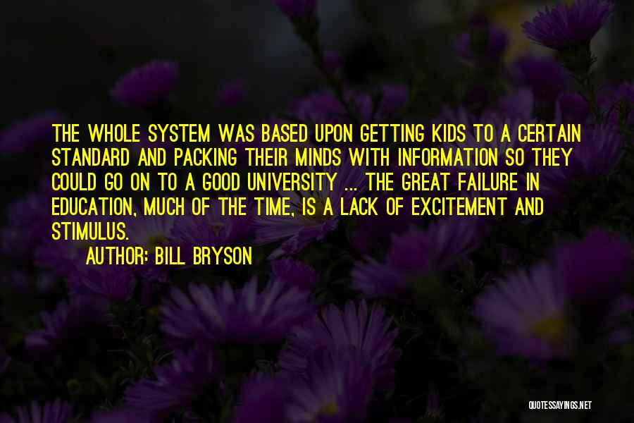 University Education Quotes By Bill Bryson