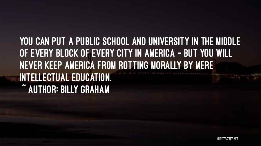 University Education Quotes By Billy Graham