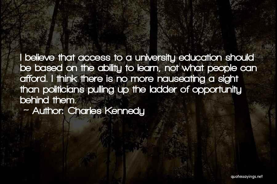 University Education Quotes By Charles Kennedy