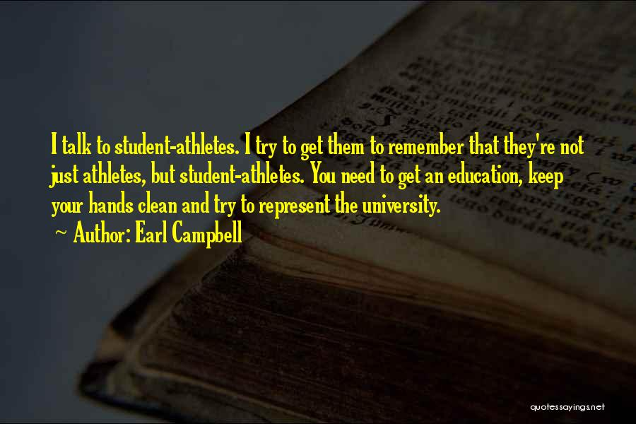 University Education Quotes By Earl Campbell