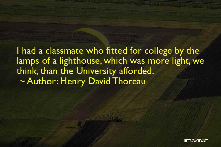 University Education Quotes By Henry David Thoreau
