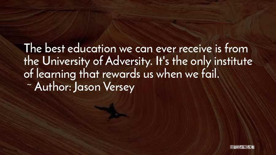 University Education Quotes By Jason Versey