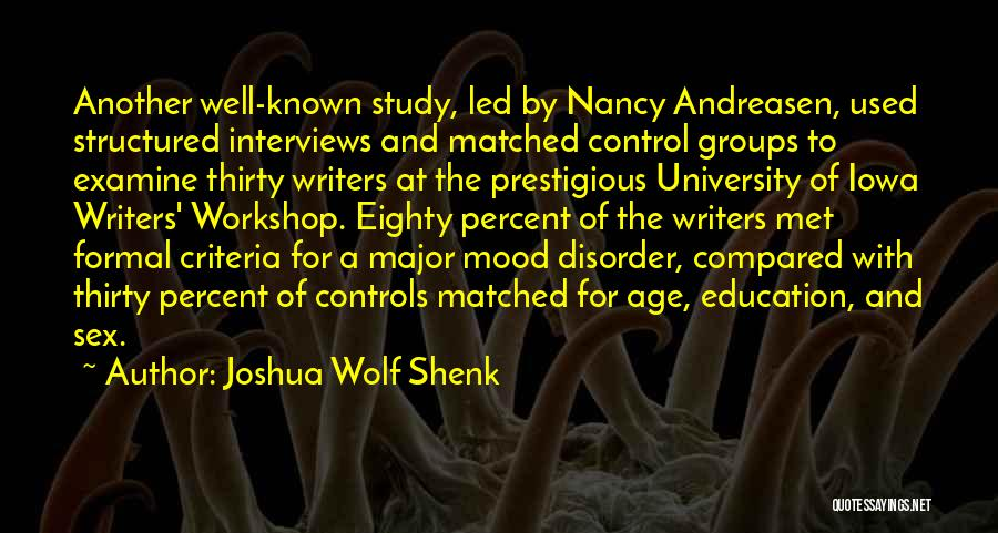 University Education Quotes By Joshua Wolf Shenk