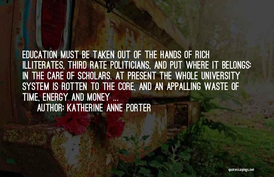 University Education Quotes By Katherine Anne Porter