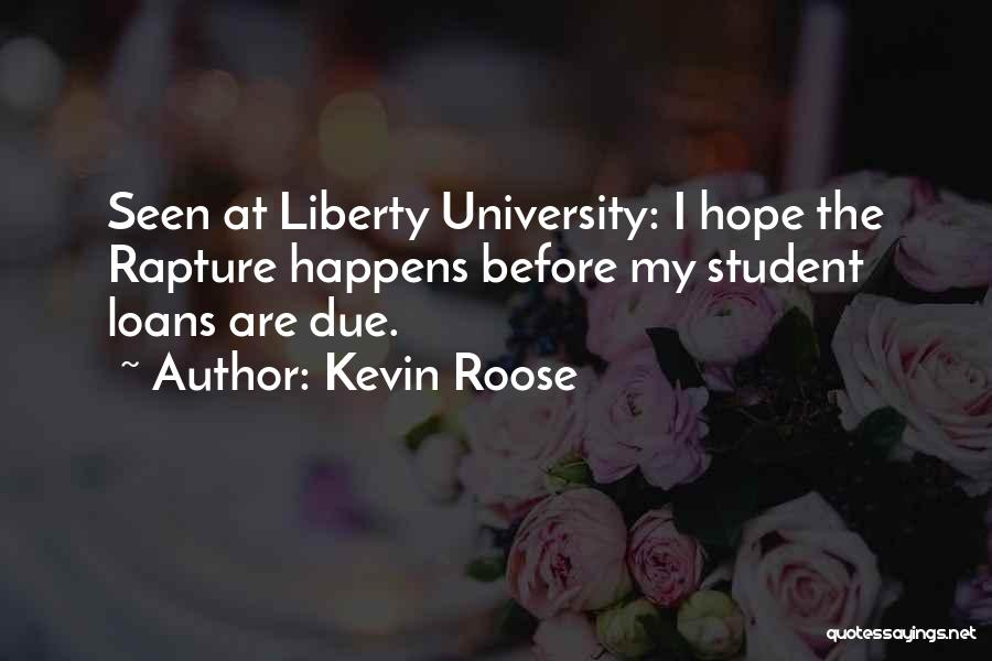 University Education Quotes By Kevin Roose
