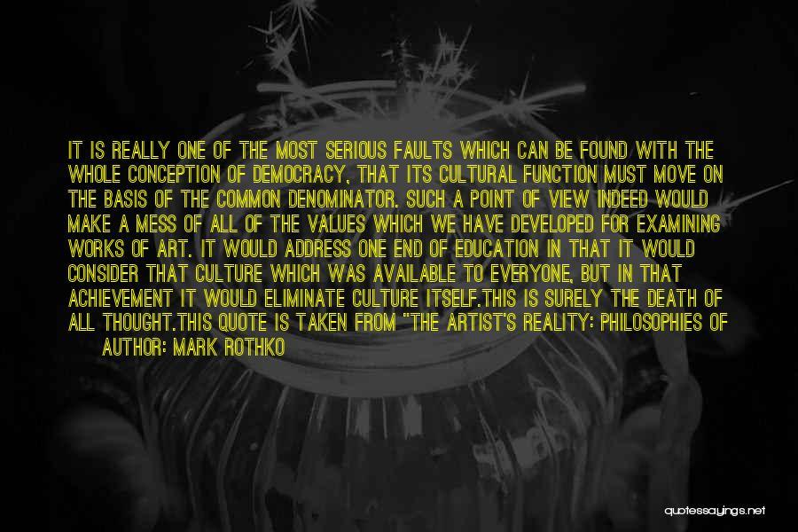 University Education Quotes By Mark Rothko