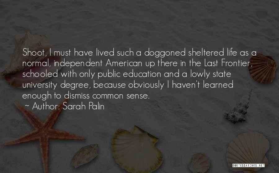 University Education Quotes By Sarah Palin