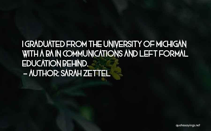 University Education Quotes By Sarah Zettel