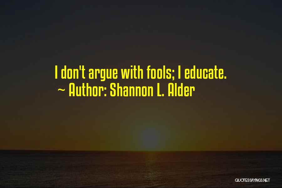 University Education Quotes By Shannon L. Alder