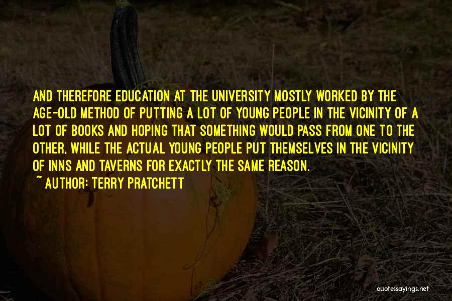 University Education Quotes By Terry Pratchett
