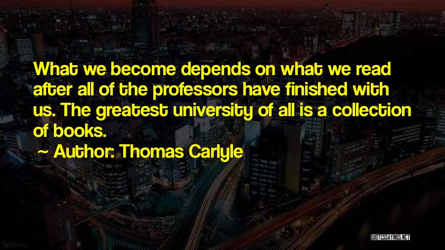 University Education Quotes By Thomas Carlyle