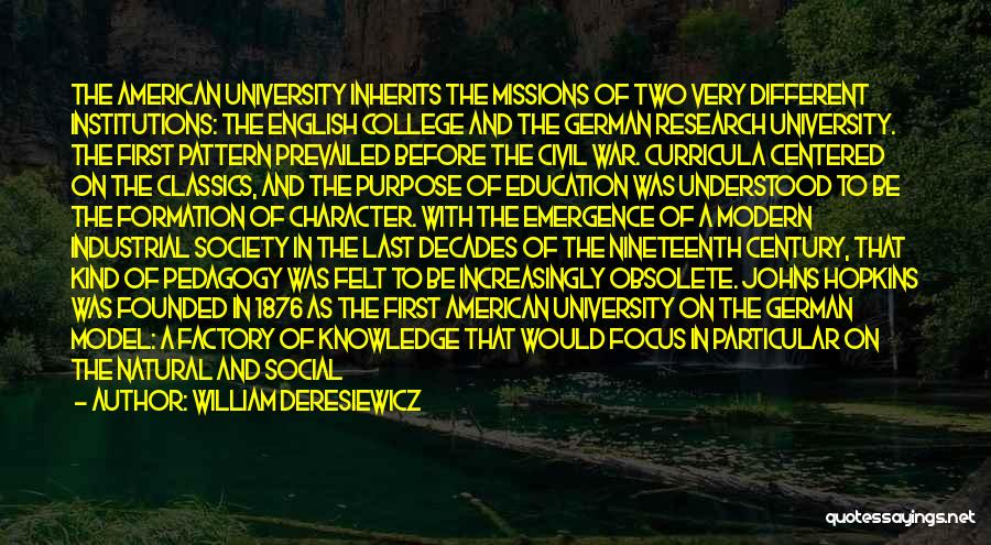 University Education Quotes By William Deresiewicz