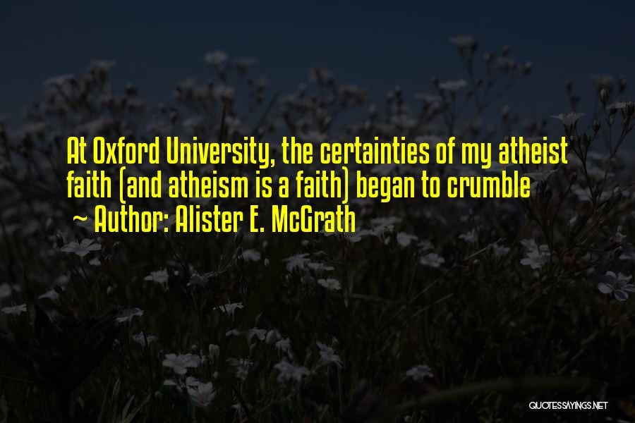University Of Oxford Quotes By Alister E. McGrath