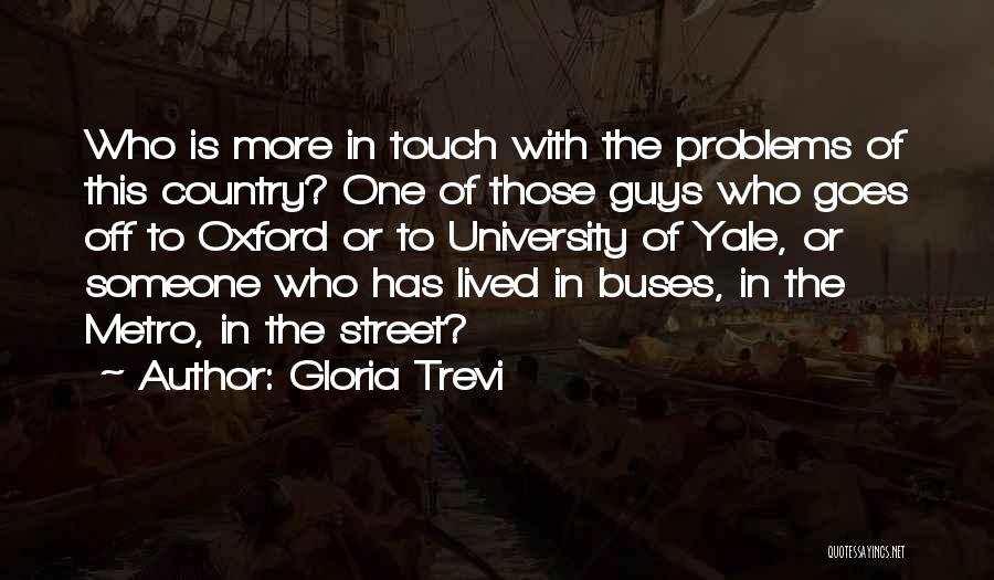 University Of Oxford Quotes By Gloria Trevi