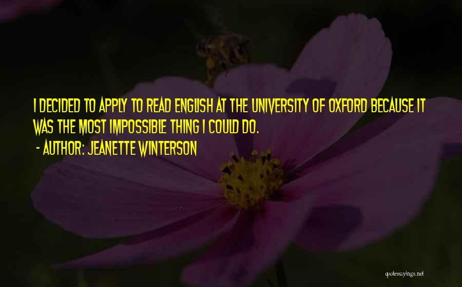 University Of Oxford Quotes By Jeanette Winterson