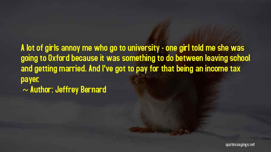 University Of Oxford Quotes By Jeffrey Bernard