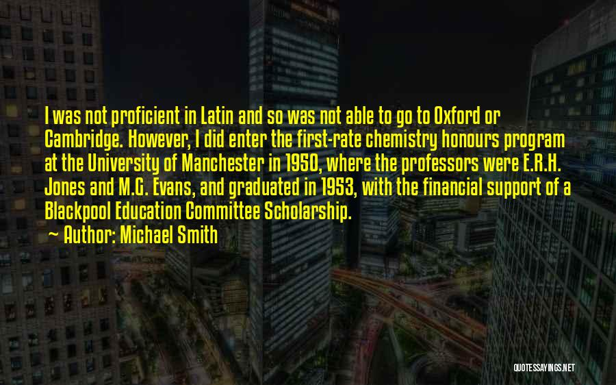 University Of Oxford Quotes By Michael Smith