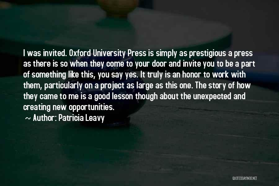 University Of Oxford Quotes By Patricia Leavy
