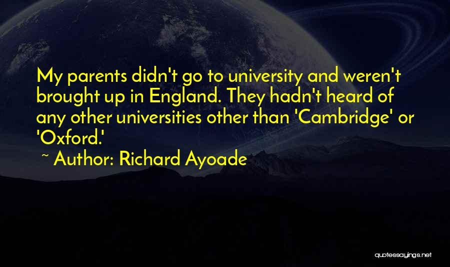 University Of Oxford Quotes By Richard Ayoade