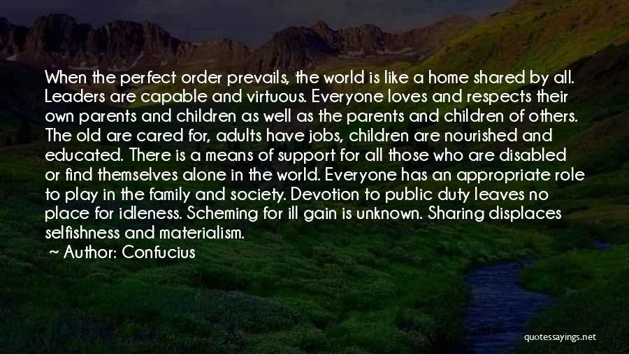Unknown Family Quotes By Confucius