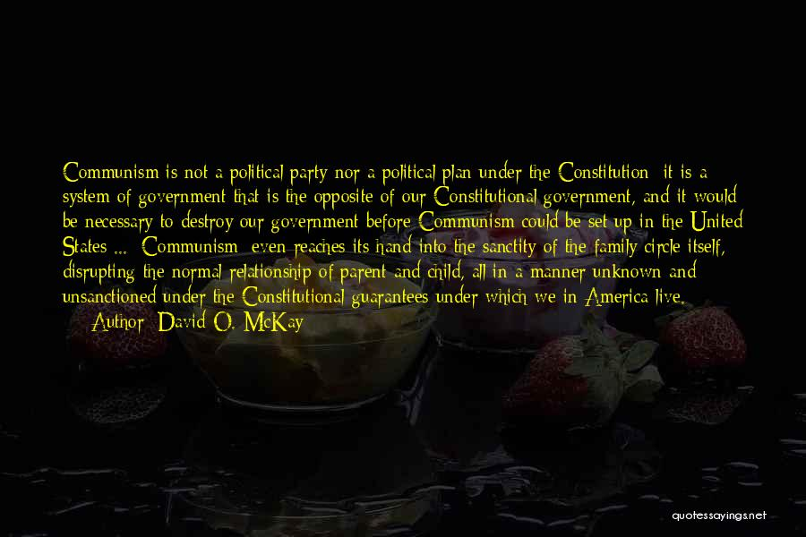 Unknown Family Quotes By David O. McKay