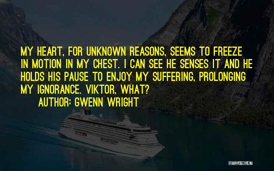 Unknown Family Quotes By Gwenn Wright