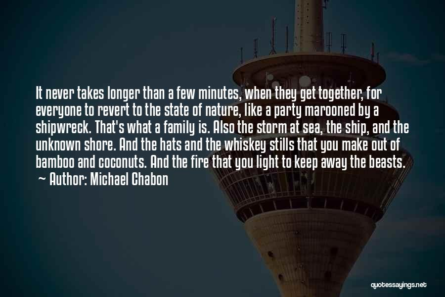 Unknown Family Quotes By Michael Chabon