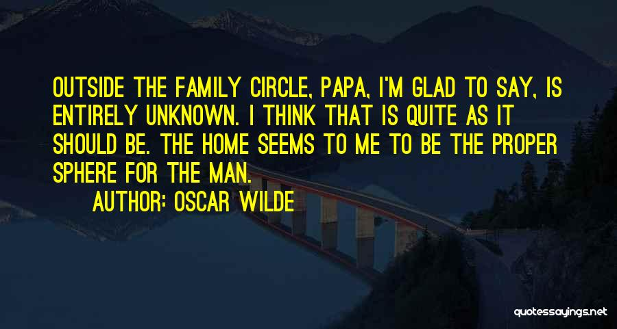 Unknown Family Quotes By Oscar Wilde