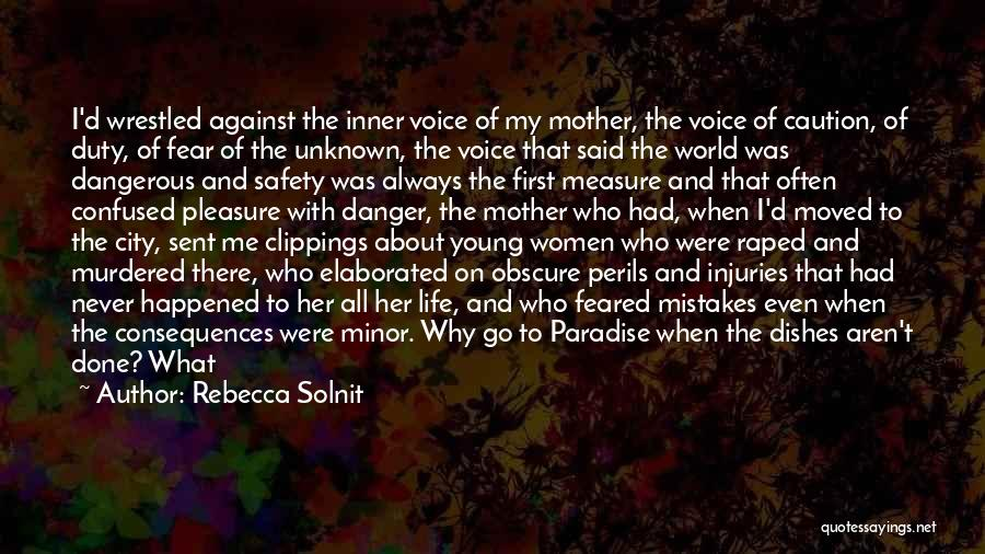 Unknown Family Quotes By Rebecca Solnit