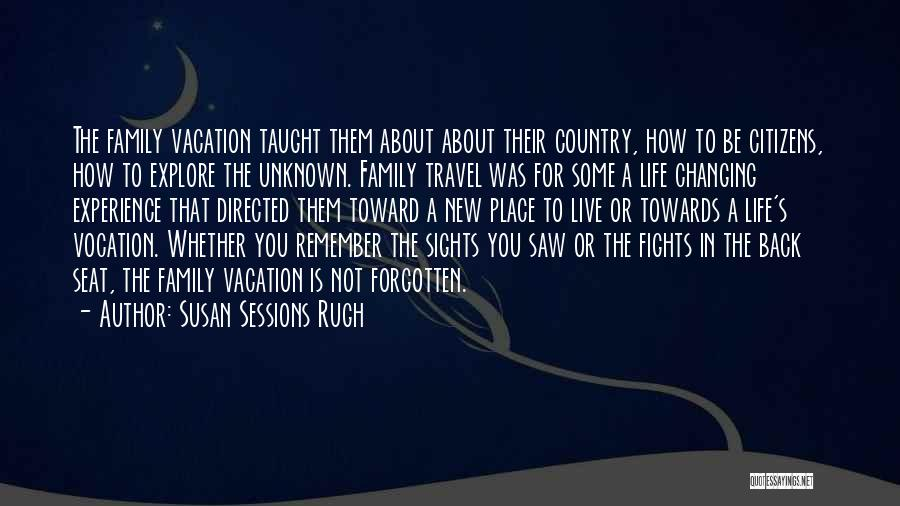 Unknown Family Quotes By Susan Sessions Rugh