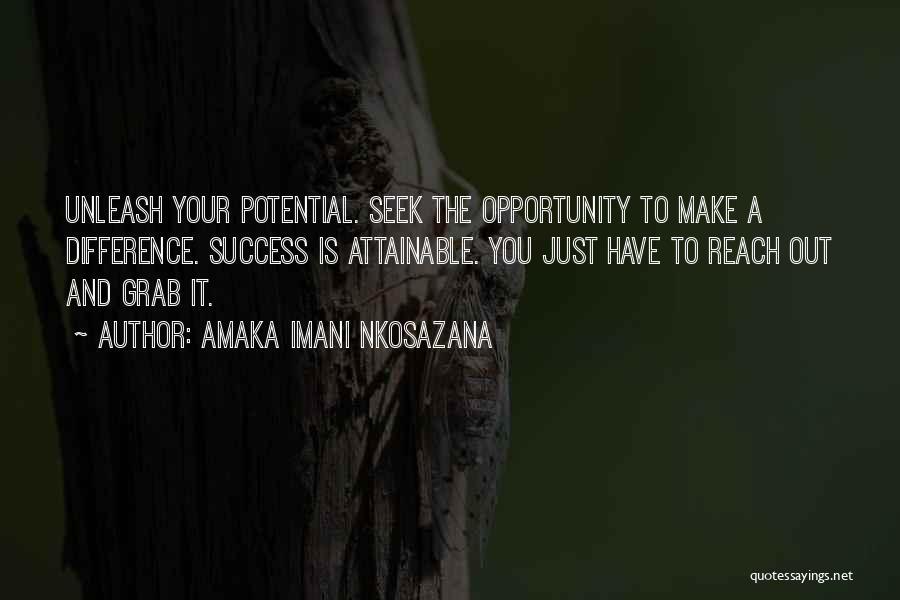 Unleash Yourself Quotes By Amaka Imani Nkosazana